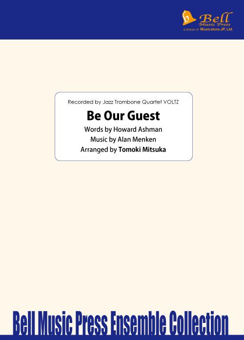 【楽譜】Be Our Guest