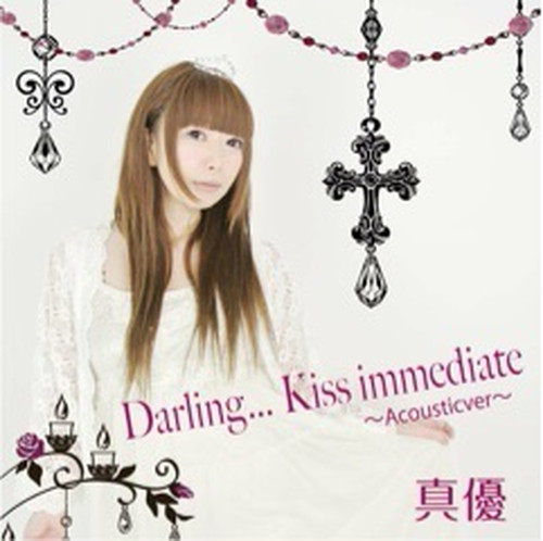 Darling・・・Kiss immediate~ Acousticver