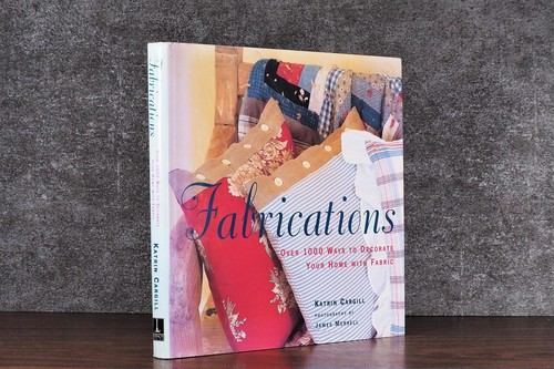 【VI167】Fabrications: Over 1000 Ways to Decorate Your Home With Fabric /visual book
