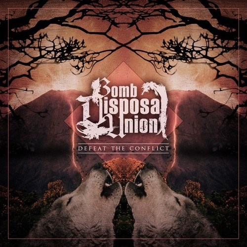Bomb Disposal Union / DEFEAT THE CONFLICT