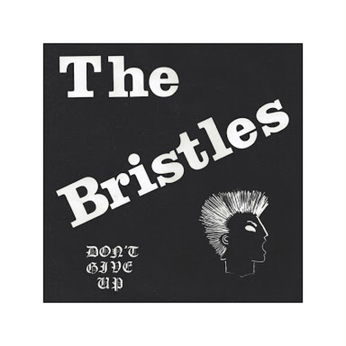 THE BRISTLES - DON'T GIVE UP ep