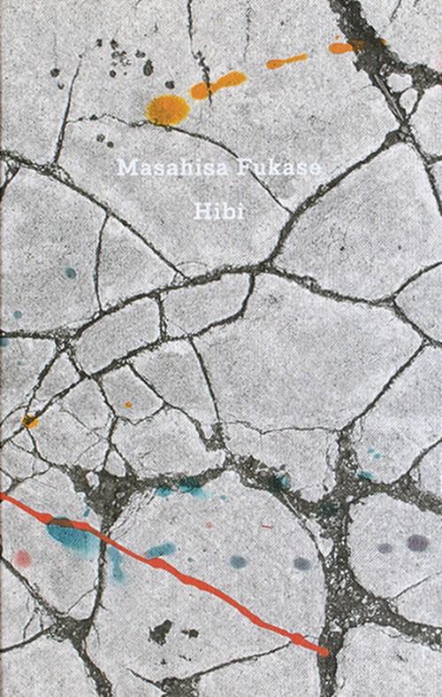 Hibi / Masahisa Fukase