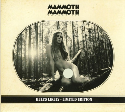 "MAMMOTH MAMMOTH ""Volume III: Hell's Likely"" (輸入盤)"