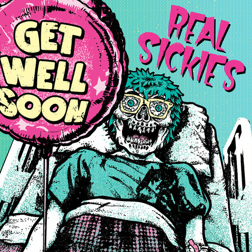 real sickies / get well soon 12""