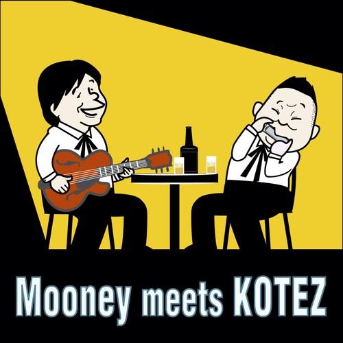 Mooney meets KOTEZ / Mooney & KOTEZ   高音質音源(48k24bit)