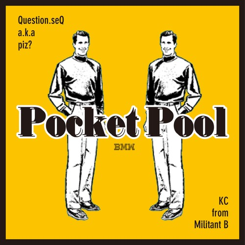 【BEAT TAPE (CDR)】Pocket Pool / KC from Militant B × Question seQ a.k.a piz?
