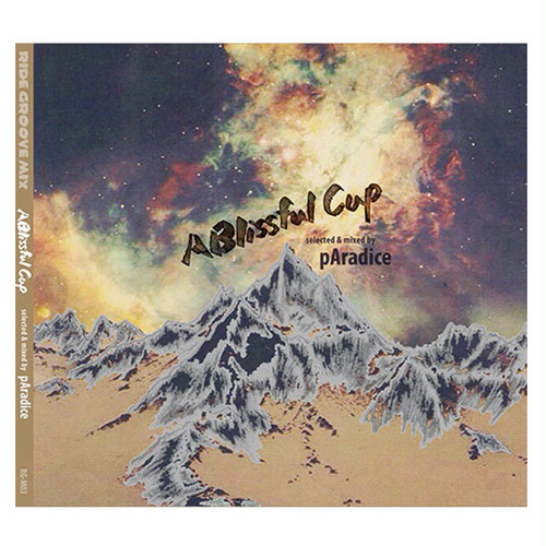 A Blissful Cup MIX-CD / selected & mixed by pAradice (CD-R)