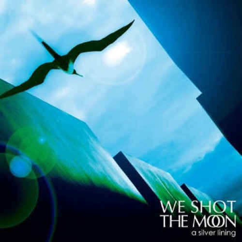 【USED】WE SHOT THE MOON / a silver lining