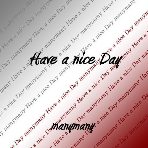 many many/CD「Have a nice Day」