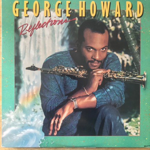 GEORGE HOWARD / REFLECTIONS (1988)