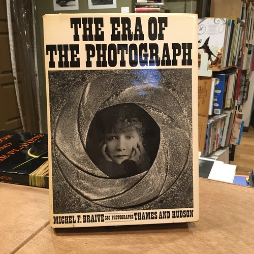 The Era of The Photograph: a social history / Michael F. Braive