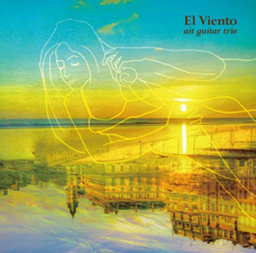 """ait guitar trio """" El Viento """""""