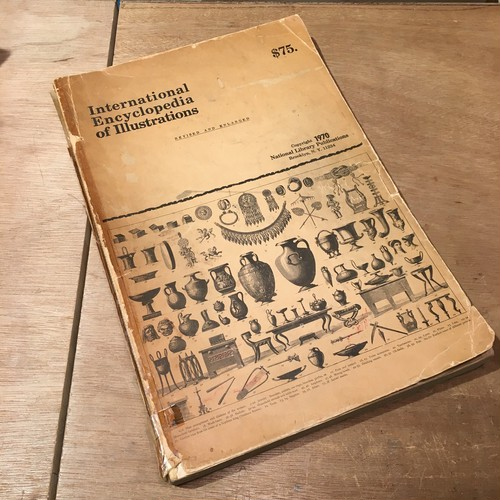 International Encyclopedia of Illustrations:REVISED AND ENLARGED