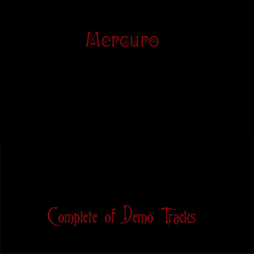 完売★Mercuro (マーキュロ) / Complete of Demo Tracks 初版 / Demo Tape 全曲集