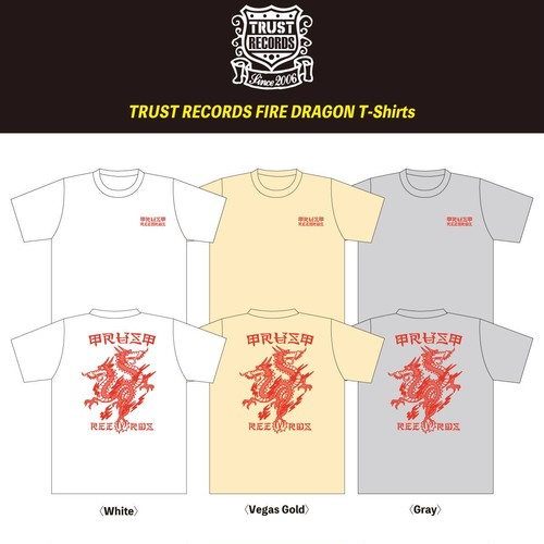 【TRUST RECORDS】FIRE DRAGON T-Shirts