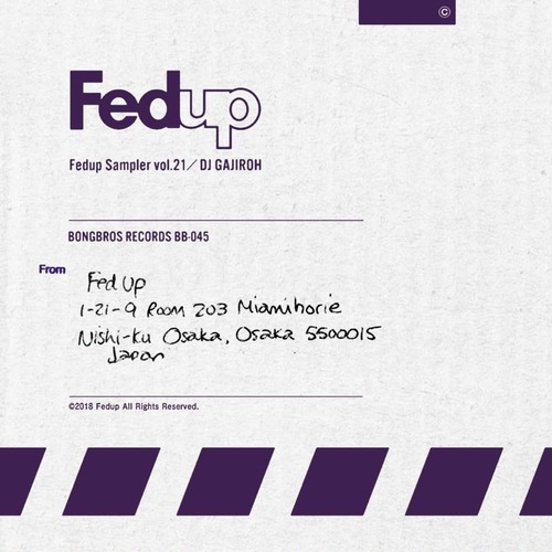 FED UP SAMPLER VOL.21 /DJ GAJIROH