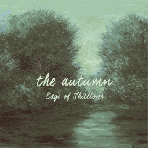 The Autumn - Edge of Shallows(CD)
