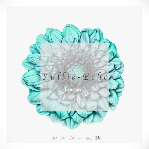1st.EP アスターの詩