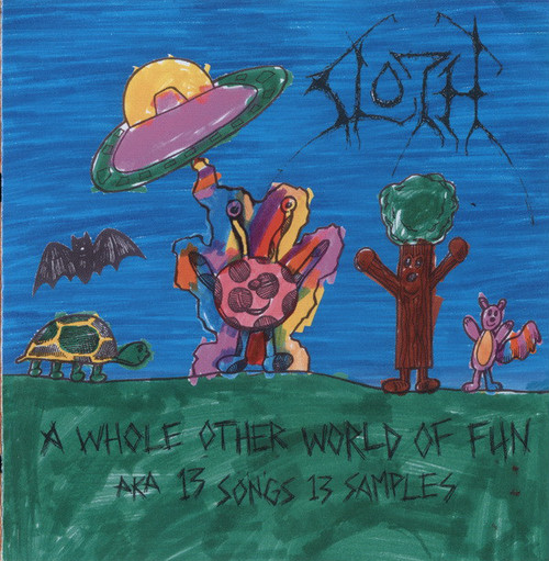 Sloth ‎– A Whole Other World Of Fun AKA 13 Songs 13 Samples(CD)