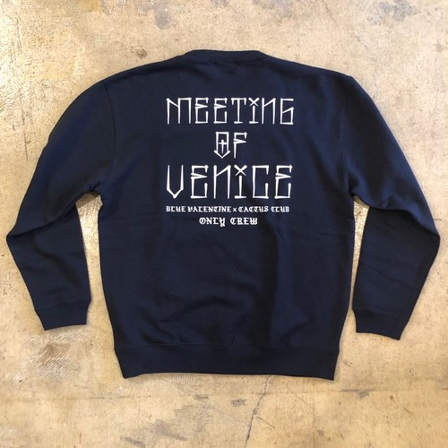 BLUE VALENTINE × CACTUS CLUB #Meeting Of Venice Limited Crew Neck