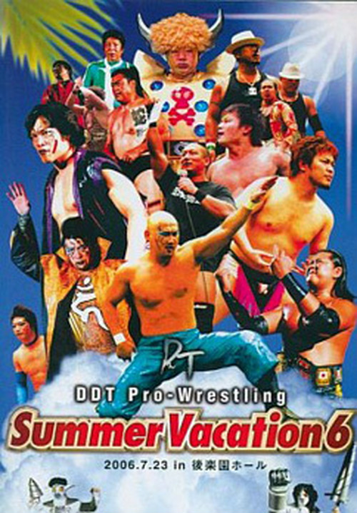 DDT Summer Vacation 6 2006.7.23 in 後楽園ホール