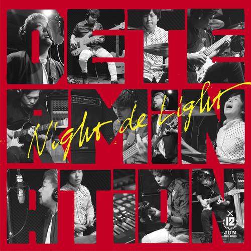 determination-ナイトdeライト12ヶ月連続CD(6月)