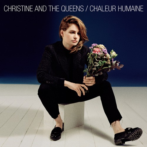 CHRISTINE AND THE QUEENS: Chaleur Humaine