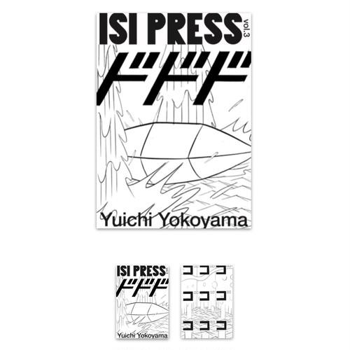 ステッカー付  ISI PRESS vol.3  Yuichi Yokoyama