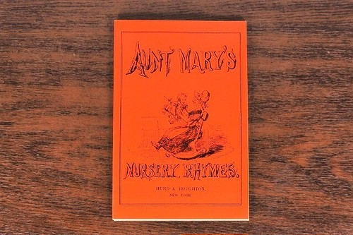 AUNT MARY'S NURSERY RHYMES / picture book