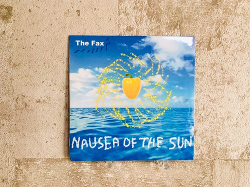 The Fax / NAUSEA OF THE SUN
