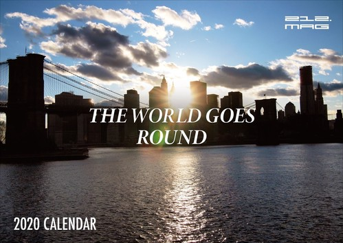 212 MAG (ツーワンツー) / THE WORLD GOES ROUND - 2020 CALENDAR -