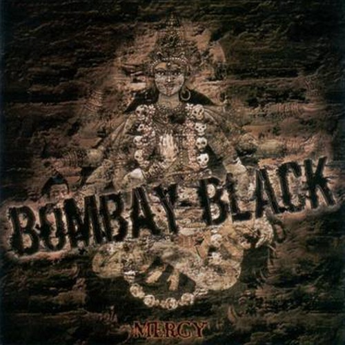 "BOMBAY BLACK ""Mercy"" (輸入盤)"