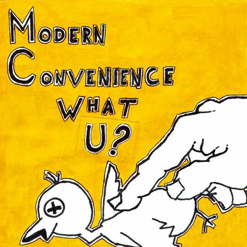 "modern convenience / what u? 7"""