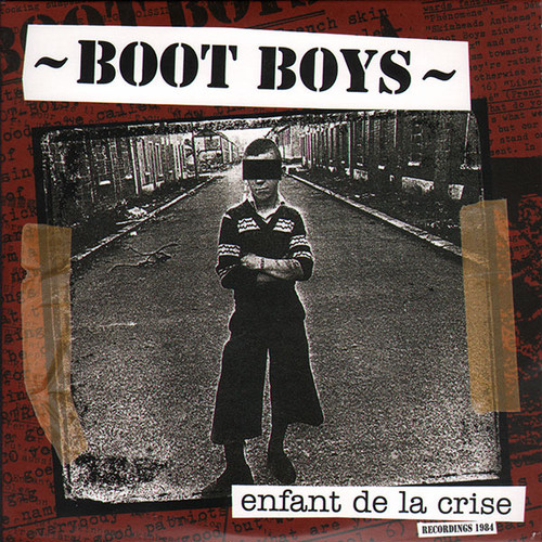 BOOTBOYS - Enfants De La Crise CD