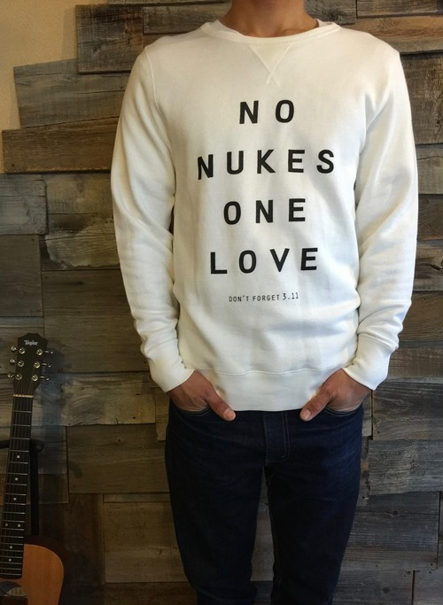 【SALE】NO NUKES ONE LOVE  Sweat