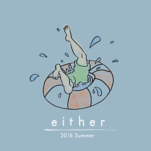 either / 2016 Summer