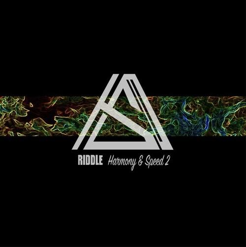 RIDDLE 「Harmony & Speed 2」