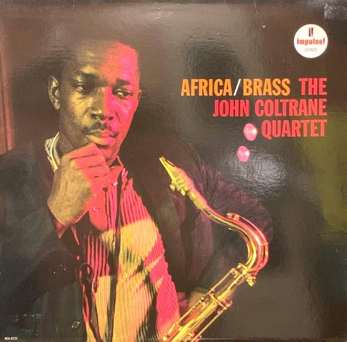 THE JOHN COLTRANE QUARTET - Africa / Brass