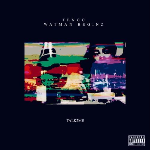 TENGG× WATMAN BEGINZ / TALK2ME [CDR] ※未収録音源付き