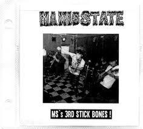 Manic State - MS's 3rd Stick Bones ! CDR