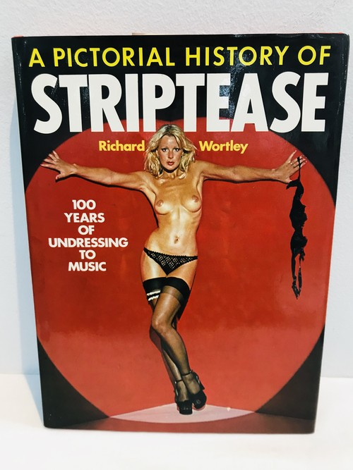 70's A PICTORIAL HISTORY OF STRIPTEASE