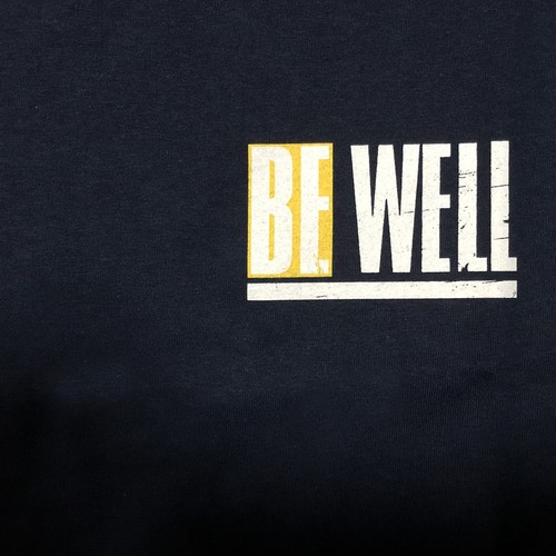 """BE WELL """"Never Hide Who You Are"""""""