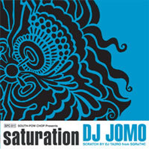 Saturation / DJ JOMO