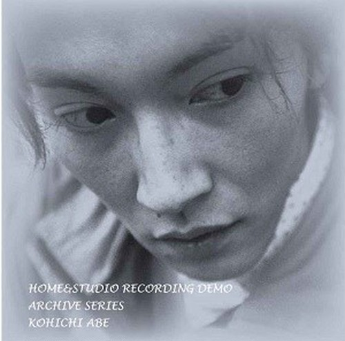 CD-R『HOME&STUDIO RECORDING DEMO ARCHIVE SERIES KOHICHI ABE』