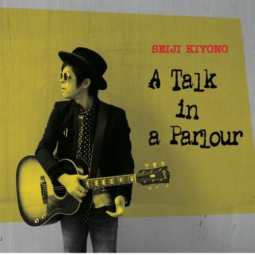 CD 「A Talk in a Parlour」