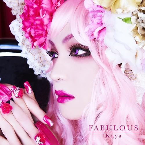 【Kaya】FABULOUS 通信販売限定盤(CD/Single)