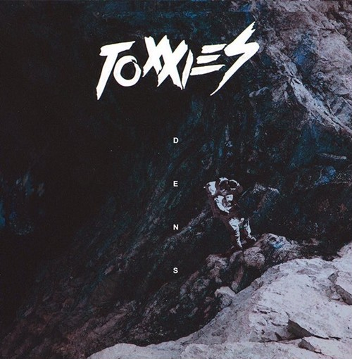TOXXIES / DENS