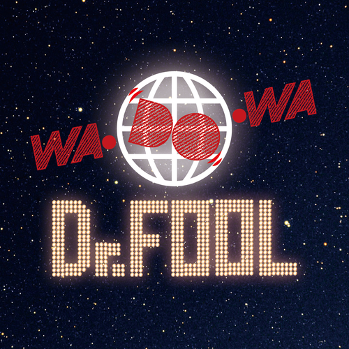 Dr.FOOL『WA・DO・WA』