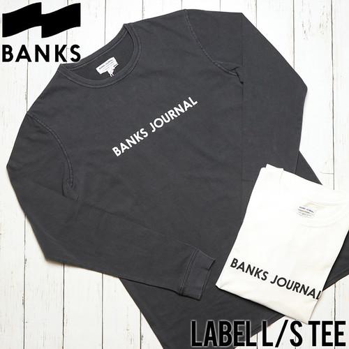 [クリックポスト対応] BANKS バンクス LABEL L/S TEE ロングスリーブTEE WLTS0044