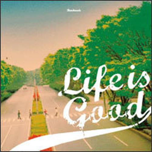 Life is good [CD]